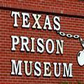 Texas Prison Museum - Huntsville, TX